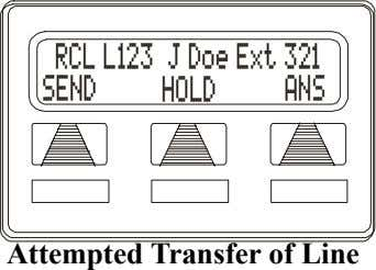 RCL L123 J Doe Ext 321 SEND HOLD ANS Attempted Transfer of Line