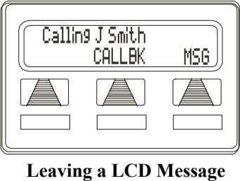 Calling J Smith CALLBK MSG Leaving a LCD Message