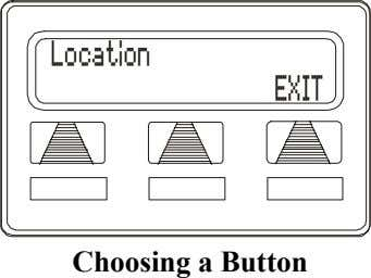 Location EXIT Choosing a Button