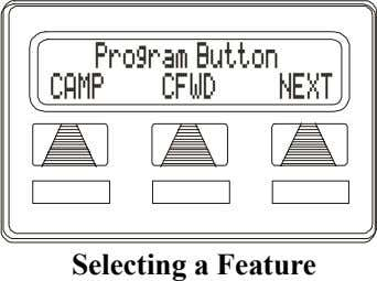 Program Button CAMP CFWD NEXT Selecting a Feature