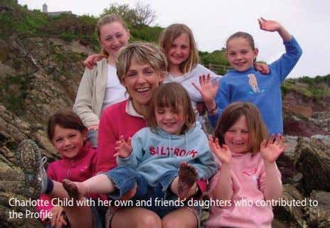 Charlotte Child with her own and friends' daughters who contributed to the Profile