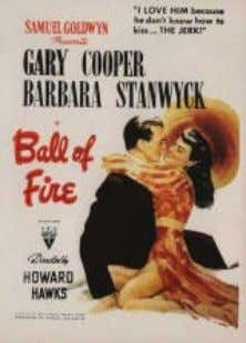que en 1978 también fue adaptada por Warren Beatty . Ball of Fire (USA, 1941, 112