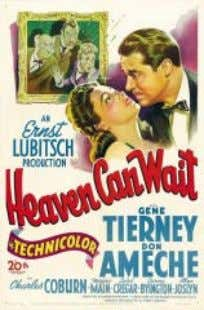 parodia antinazi, con secuencias de brillante comicidad. Heaven Can Wait (USA, 1943, 112 min.) Director: Ernst