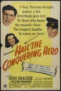Hail the Conquering Hero (USA, 1944, 101 min.) Director y Guión: Preston Sturges Reparto: Eddie