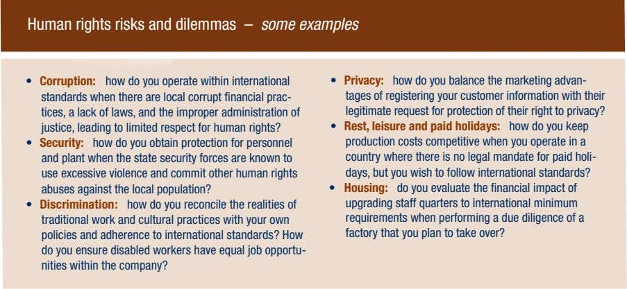 Human rights risks and dilemmas – some examples • Corruption: how do you operate within