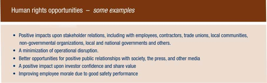 Human rights opportunities – some examples • Positive impacts upon stakeholder relations, including with employees,