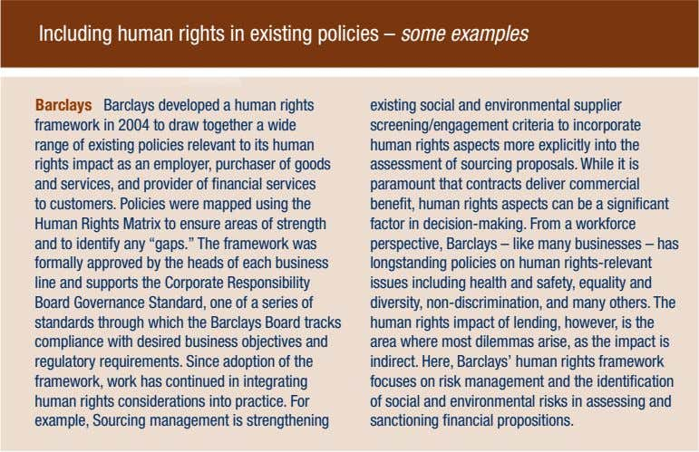 Including human rights in existing policies – some examples Barclays Barclays developed a human rights