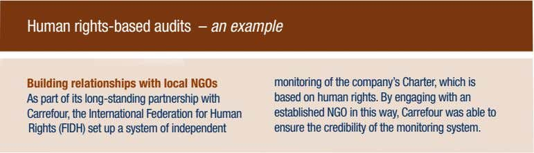 Human rights-based audits – an example Building relationships with local NGOs As part of its