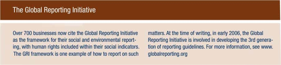 The Global Reporting Initiative Over 700 businesses now cite the Global Reporting Initiative as the