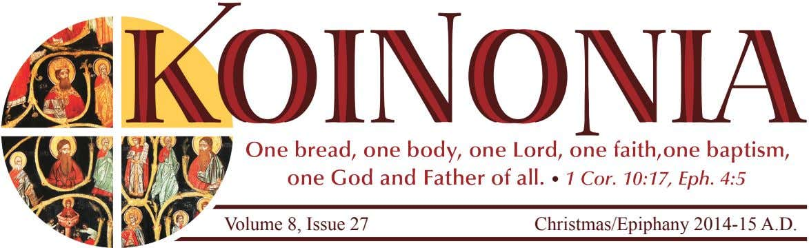 Volume 8, Issue 27 Christmas/Epiphany 2014-15 A.D.