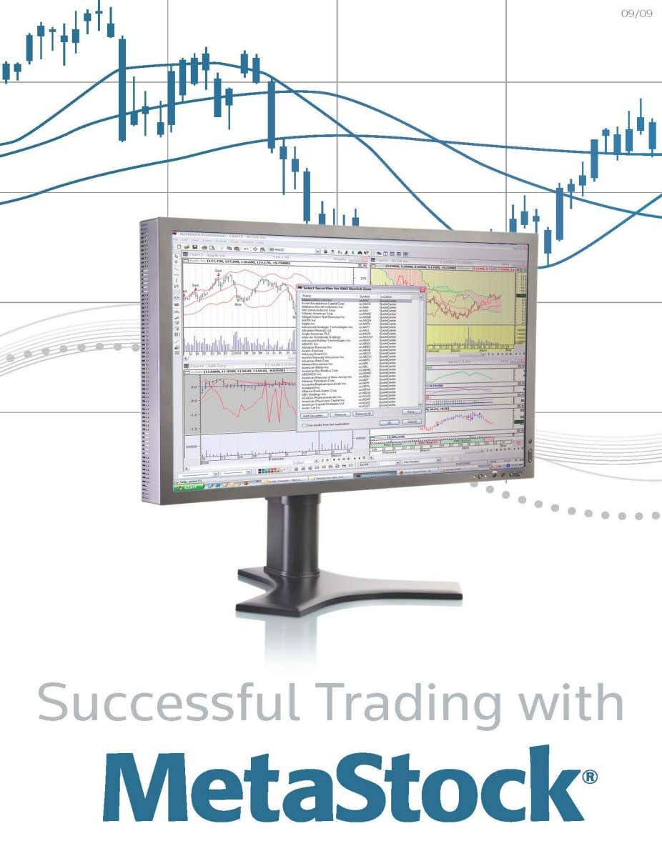 of Technical Analysis as a Tool for Trading Decisions CHAPTER 5 METASTOCK – TECHNICAL ANALYSIS SOFTWARE
