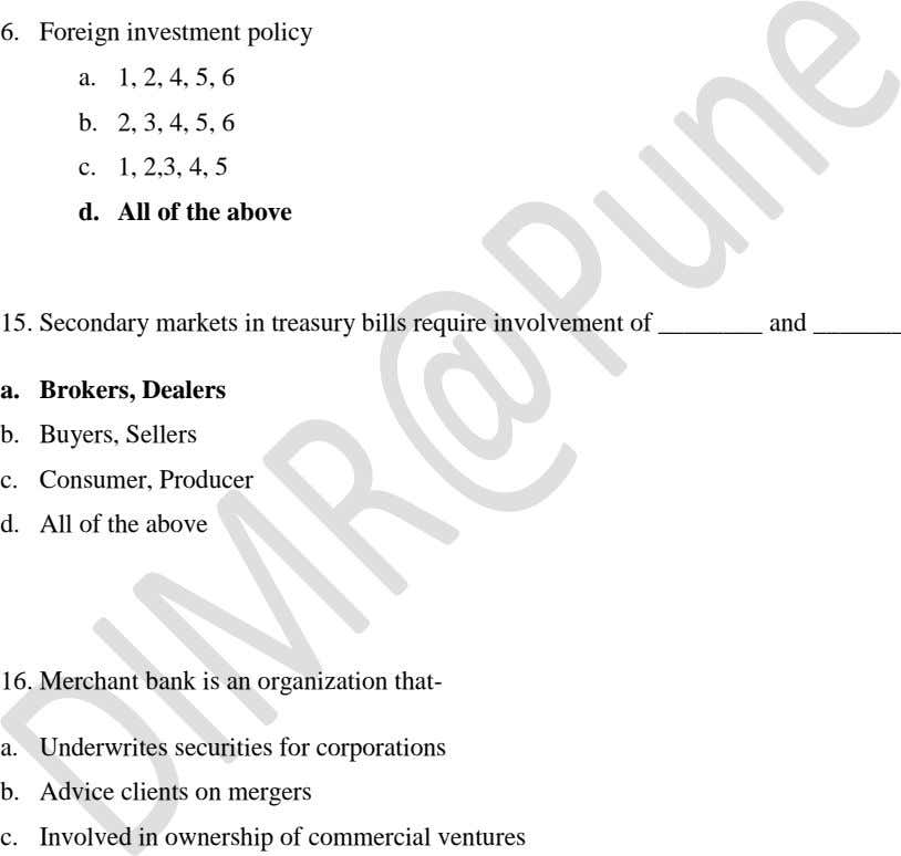 6. Foreign investment policy a. 1, 2, 4, 5, 6 b. 2, 3, 4, 5,