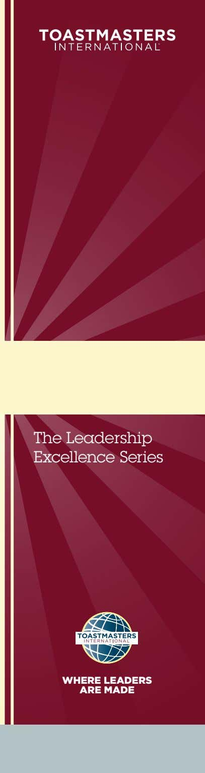 The Leadership Excellence Series WHERE LEADERS ARE MADE