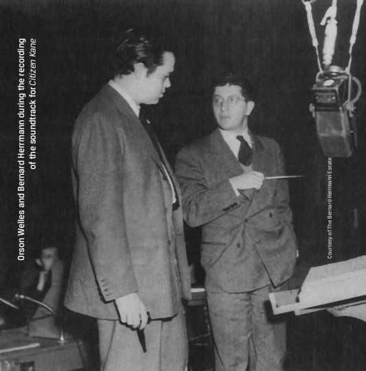 Orson Welles and Bernard Herrmann during the recording of the soundtrack for Citizen Kane Courtesy of