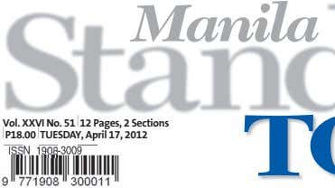 Manila Vol. XXVI No. 51 12 Pages, 2 Sections P18.00 TUESDAY, April 17, 2012