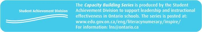 Student Achievement Division The Capacity Building Series is produced by the Student Achievement Division to