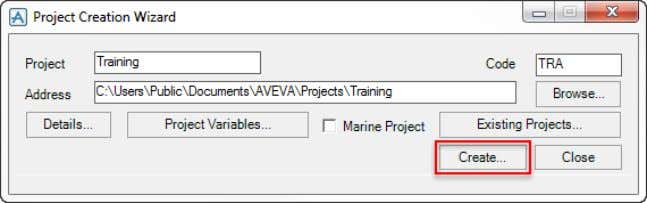 > Manage > AVEVA Administration Select New Project Project Training Code TRA Select Create  The