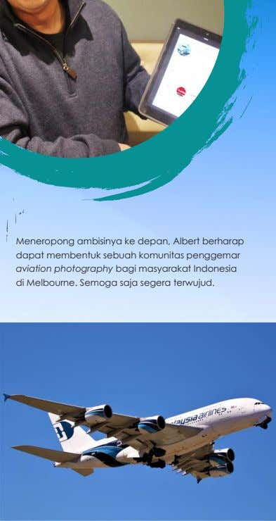 "happy and brighten up their lives, it's also special."" Tips dan Trik Sukses Fotografi Pesawat ala"