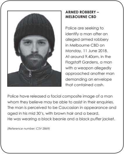 ARMED ROBBERY – MELBOURNE CBD Police are seeking to identify a man after an alleged