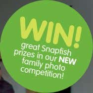 Win! great Snapfish prizes in our new family photo competition!