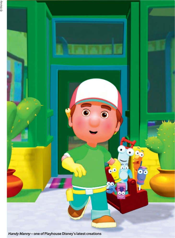 handy Manny – one of Playhouse Disney's latest creations © Disney