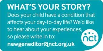 What'S your Story? Does your child have a condition that affects your day-to-day life? We'd