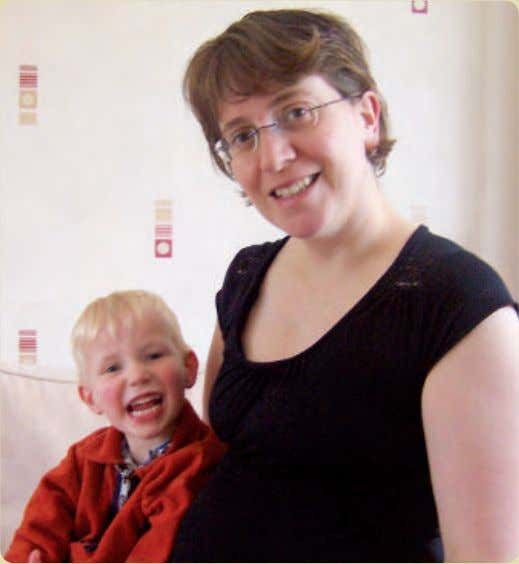 Experiences kAthryn holMe , 35 weekS preGnAnt And MuM to reuBen, AGed three My husband and
