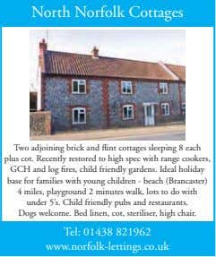North Norfolk Cottages Two adjoining brick and flint cottages sleeping 8 each plus cot. Recently