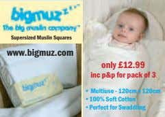 Supersized Muslin Squares www.bigmuz.com only £12.99 inc p&p for pack of 3 • Multiuse -