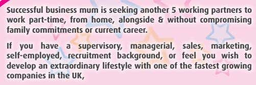 Successful business mum is seeking another 5 working partners to work part-time, from home, alongside