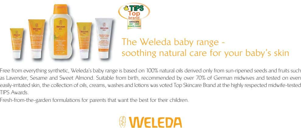 ® Top brand skincare 2007 - 2009 midwife tested The Weleda baby range - soothing
