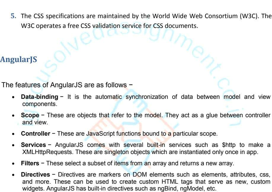 5. The CSS specifications are maintained by the World Wide Web Consortium (W3C). The W3C