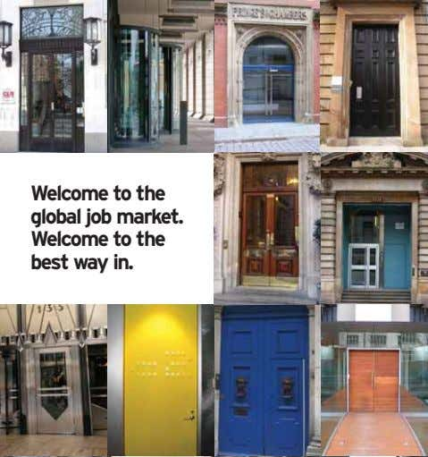 Welcome to the global job market. Welcome to the best way in.