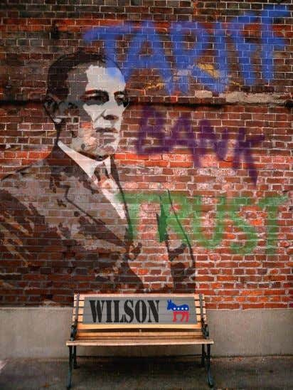 Banks  Trusts  All hurting the public in some way or another and therefore Wilson's