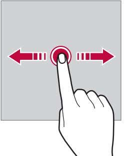 your finger to another location in a controlled motion. You can use this gesture to move