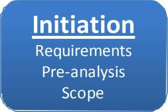 Initiation Requirements Pre-analysis Scope