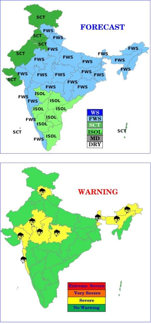 Saturday 07 July 2012 WARNING : ♦ Heavy rainfall would occur at one or two places