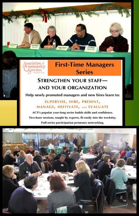 COMMUNITY CONNECTIONS . 2010-2011 Report to the Community Association of Community Services 10480 Little Patuxent