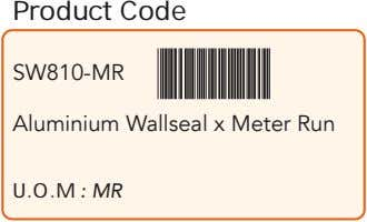 Product Code SW810-MR Aluminium Wallseal x Meter Run U.O.M : MR