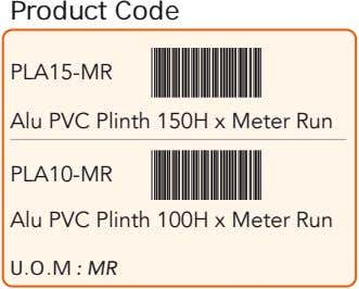Product Code PLA15-MR Alu PVC Plinth 150H x Meter Run PLA10-MR Alu PVC Plinth 100H