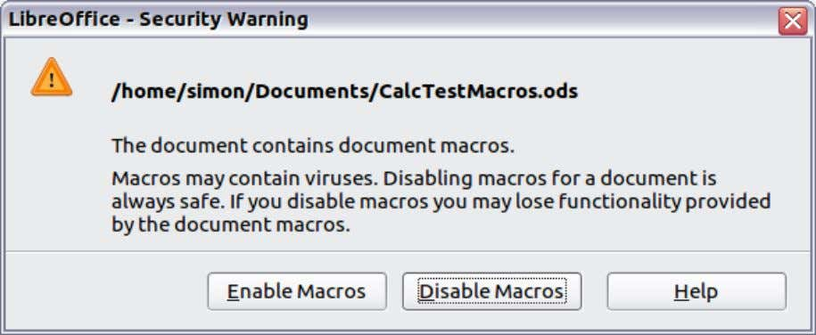 to click Disable Macros in case the macro is a virus. Figure 13: LibreOffice warns you
