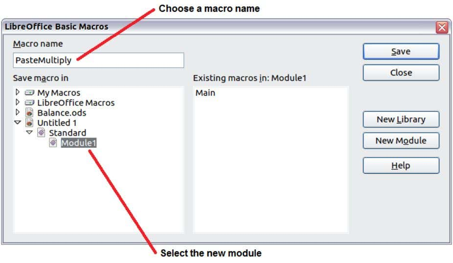 Figure 6: Select the module and name the macro The created macro is saved in