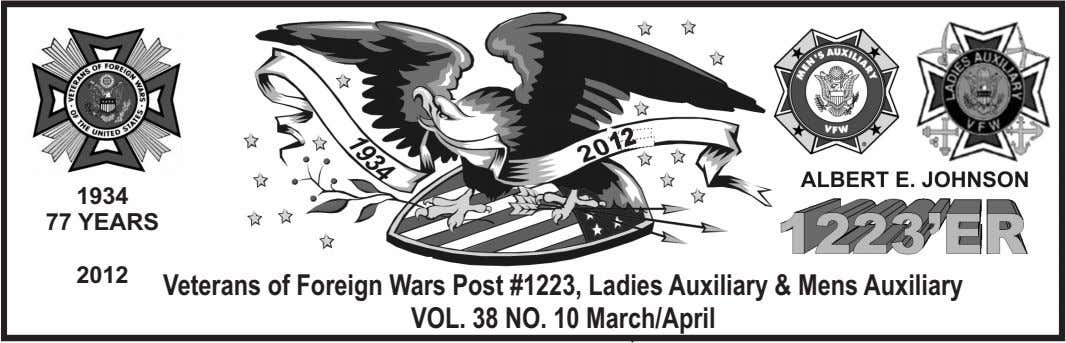 1934 77 YEARS 2012 Veterans Veterans of Foreign of Foreign Wars Wars Post Post #1223,