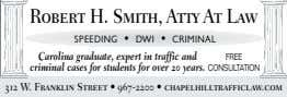 Robert H. Smith, Atty At Law SPEEDING • DWI • CRIMINAL Carolina graduate, expert in