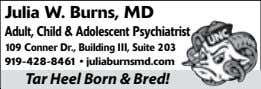 Julia W. Burns, MD Adult, Child & Adolescent Psychiatrist 109 Conner Dr., Building III, Suite
