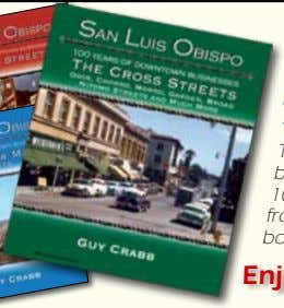 San Luis Obispo: 100 Years of Downtown Businesses: The Cross Streets This much-anticipated 3rd book