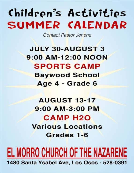 Children's Activities Summer CAlendAr Contact Pastor Jenene JuLy 30-AuGuST 3 9:00 AM-12:00 noon SporTS CAMp
