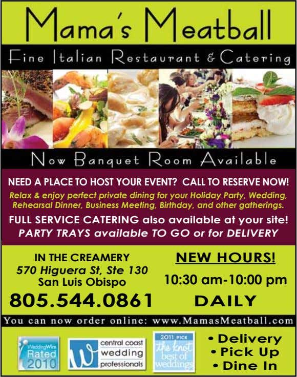 NEED A PLACE tO HOSt YOur EVENt? CALL tO rESErVE NOW! Relax & enjoy perfect