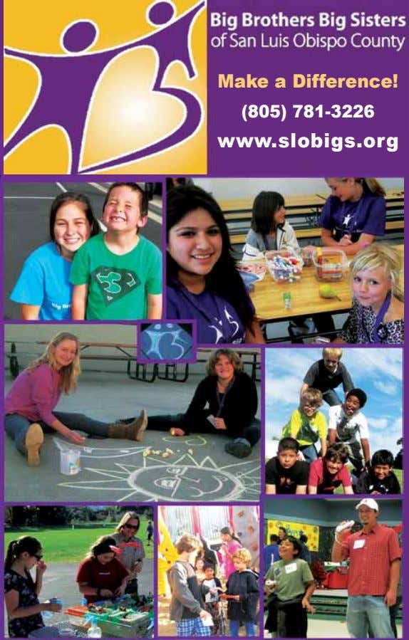 Make a Difference! (805) 781-3226 www.slobigs.org