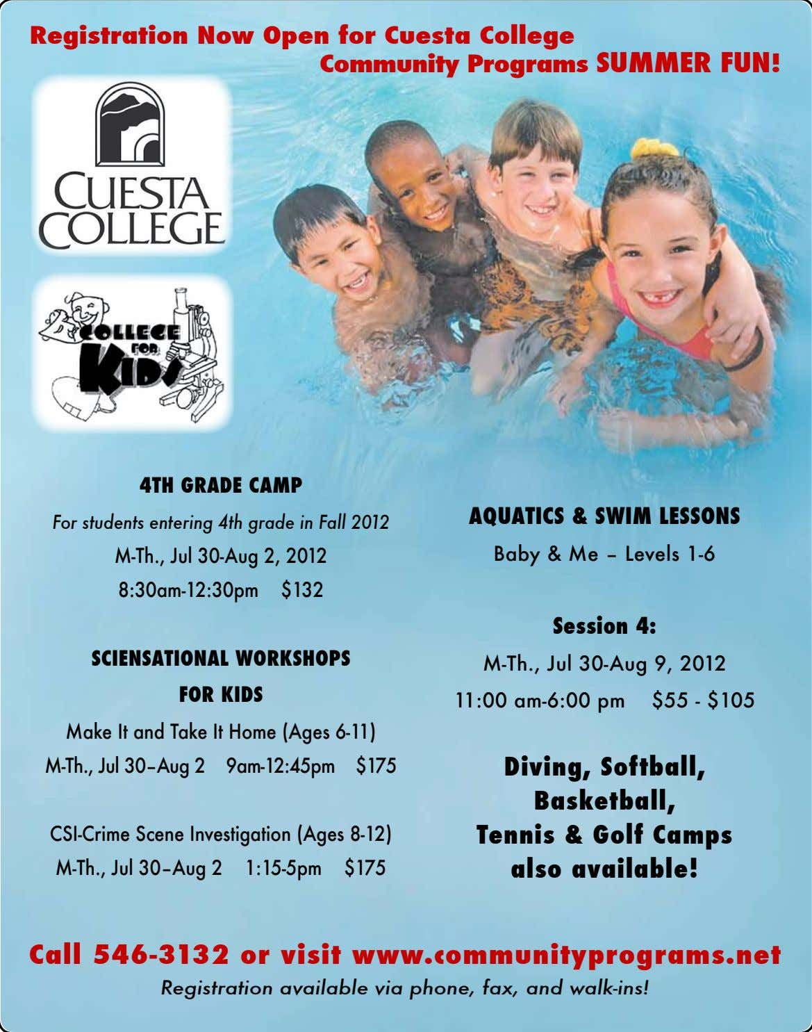 registration now open for Cuesta College Community programs Summer fun! 4th Grade Camp aquatiCS &